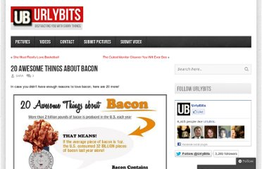 http://urlybits.com/2010/05/20-awesome-things-about-bacon/