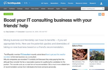 http://www.techrepublic.com/blog/project-management/boost-your-it-consulting-business-with-your-friends-help/248