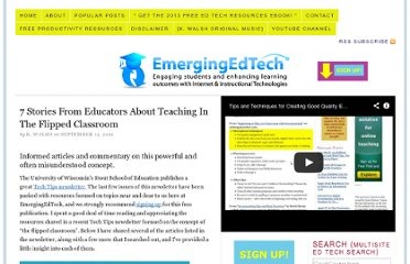 http://www.emergingedtech.com/2011/09/7-stories-from-educators-about-teaching-in-the-flipped-classroom/