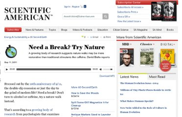 http://www.scientificamerican.com/podcast/episode.cfm?id=need-a-break-try-nature-11-09-11