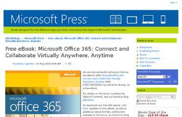 http://blogs.msdn.com/b/microsoft_press/archive/2011/08/17/free-ebook-microsoft-office-365-connect-and-collaborate-virtually-anywhere-anytime.aspx