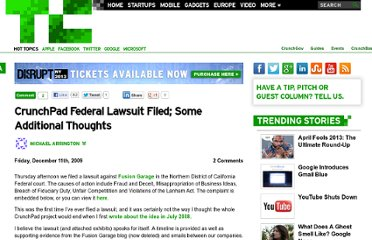 http://techcrunch.com/2009/12/11/crunchpad-federal-lawsuit-filed-some-additional-thoughts/