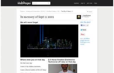 http://cloudexplorer.hubpages.com/hub/What-was-it-to-us-All-In-memory-of-Sept-11-2001
