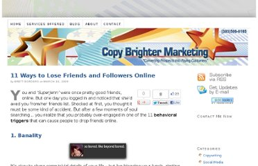 http://copybrighter.com/11-ways-to-lose-friends-and-followers-online