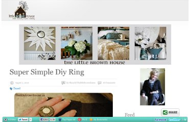 http://thelittlebrownhouse.us/2010/08/05/super-simple-diy-ring/
