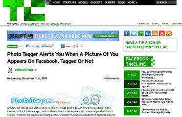 http://techcrunch.com/2009/11/11/photo-tagger-alerts-you-when-a-picture-of-you-appears-on-facebook-tagged-or-not/