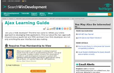 http://searchwindevelopment.techtarget.com/tutorial/Ajax-Learning-Guide