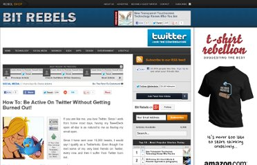 http://www.bitrebels.com/social/how-to-be-active-on-twitter-without-getting-burned-out/
