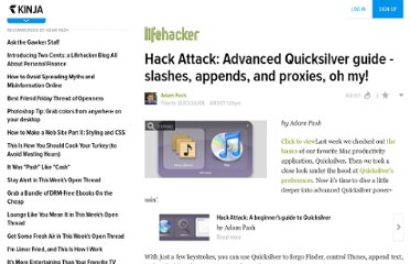 http://lifehacker.com/249085/hack-attack-advanced-quicksilver-guide-+-slashes-appends-and-proxies-oh-my