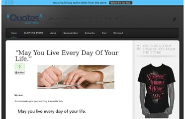http://www.quotes-clothing.com/live-everyday-of-life-jonathan-swift/