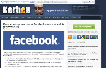 http://korben.info/devenez-un-power-user-of-facebook-avec-ces-scripts-greasemonkey.html