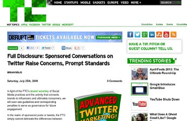 http://techcrunch.com/2009/07/25/full-disclosure-sponsored-conversations-on-twitter-raise-concerns-prompt-standards/
