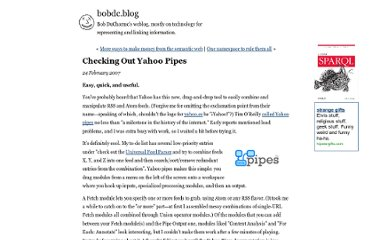 http://www.snee.com/bobdc.blog/2007/02/checking-out-yahoo-pipes.html