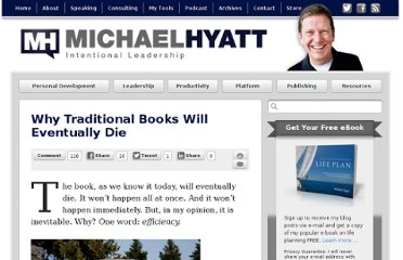 http://michaelhyatt.com/why-traditional-books-will-eventually-die.html