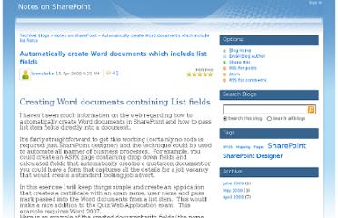 http://blogs.technet.com/b/brenclarke/archive/2009/04/15/automatically-create-word-documents-which-include-list-fields.aspx
