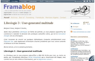 http://www.framablog.org/index.php/post/2011/09/06/librologie-user-generated-multitude