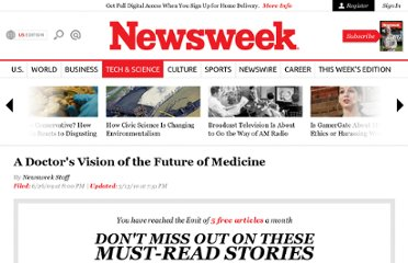 http://www.thedailybeast.com/newsweek/2009/06/26/a-doctor-s-vision-of-the-future-of-medicine.html