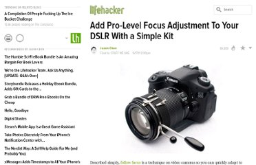 http://lifehacker.com/5813116/add-pro+level-focus-adjustment-to-your-dslr-with-a-simple-kit