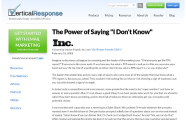 http://www.verticalresponse.com/education-support/articles-reports/the-power-of-saying-i-dont-know