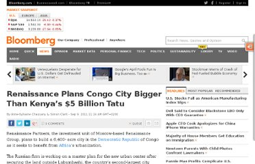 http://www.bloomberg.com/news/2011-09-09/renaissance-plans-congo-city-bigger-than-kenya-s-5-billion-tatu.html