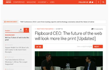 http://thenextweb.com/insider/2011/09/12/flipboard-ceo-the-future-of-the-web-will-look-more-like-print/