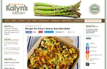 http://www.kalynskitchen.com/2011/07/recipe-for-easy-cheesy-zucchini-bake.html