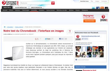 http://www.commentcamarche.net/news/5855879-notre-test-du-chromebook-l-interface-en-images