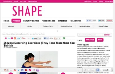 http://www.shape.com/fitness/25-most-deceiving-exercises-they-tone-more-you-think