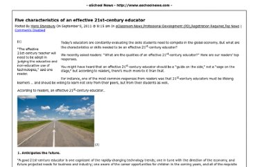 http://www.eschoolnews.com/2011/09/09/five-characteristics-of-an-effective-21st-century-educator/print/