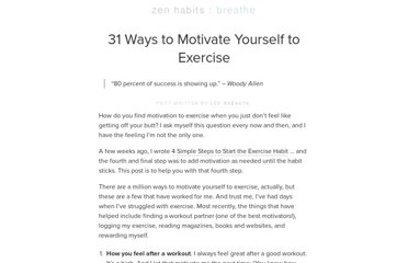http://zenhabits.net/31-ways-to-motivate-yourself-to-exercise/