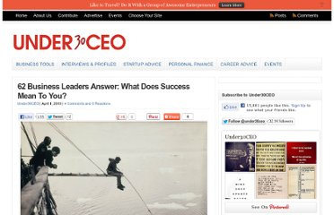 http://under30ceo.com/62-business-leaders-answer-what-does-success-mean-to-you/