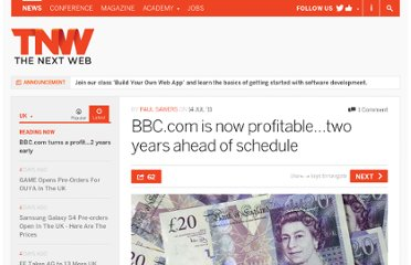 http://thenextweb.com/uk/2011/07/14/bbc-com-is-now-profitable-two-years-ahead-of-schedule/