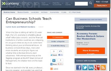 http://www.xconomy.com/boston/2009/04/09/can-business-schools-teach-entrepreneurship/