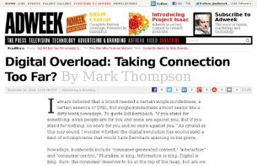 http://www.adweek.com/news/advertising-branding/digital-overload-taking-connection-too-far-103874