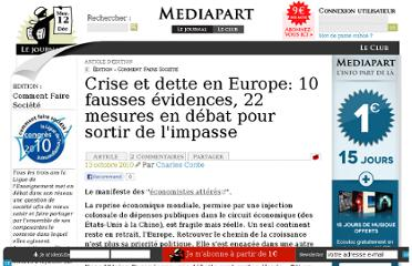 http://blogs.mediapart.fr/edition/comment-faire-societe/article/131010/crise-et-dette-en-europe-10-fausses-evidences-22-m