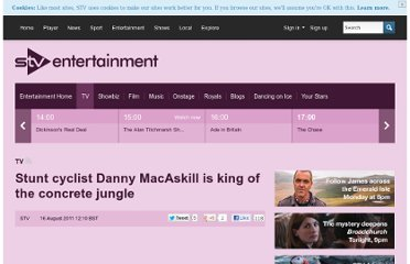 http://entertainment.stv.tv/tv/266450-stunt-cyclist-danny-macaskill-is-king-of-the-concrete-jungle/