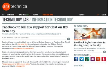 http://arstechnica.com/microsoft/news/2010/08/facebook-to-kill-ie6-support-for-chat.ars