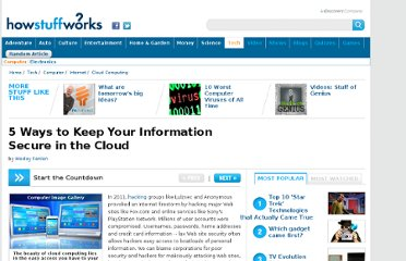 http://computer.howstuffworks.com/cloud-computing/5-ways-to-keep-your-information-secure-in-the-cloud.htm#mkcpgn=tw1