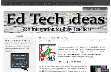 http://edtechideas.com/2009/12/04/the-secret-to-student-podcasting/