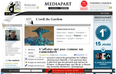 http://blogs.mediapart.fr/blog/marc-schindler/080710/l-affaire-qui-pue-comme-un-camembert