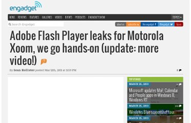 http://www.engadget.com/2011/03/12/adobe-flash-player-leaks-for-motorola-xoom-we-go-hands-on-vide/