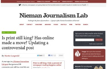 http://www.niemanlab.org/2010/04/is-print-still-king-has-online-made-a-move-updating-a-controversial-post/