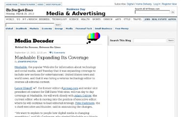 http://mediadecoder.blogs.nytimes.com/2011/09/13/mashable-expanding-its-coverage/