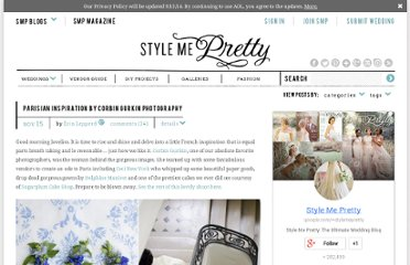 http://www.stylemepretty.com/2010/11/15/parisian-inspiration-by-corbin-gurkin-photography/