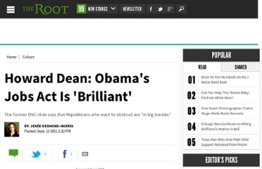 http://www.theroot.com/buzz/howard-dean-obamas-job-act-brilliant