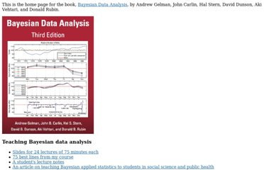 http://www.stat.columbia.edu/~gelman/book/