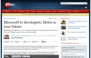 http://www.zdnet.com/blog/microsoft/microsoft-to-developers-metro-is-your-future/10611