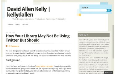 http://kellyd.com/2009/07/29/how-your-library-may-not-be-using-twitter-but-should/