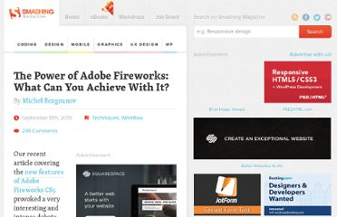 http://fireworks.smashingmagazine.com/2010/09/17/the-power-of-adobe-fireworks-what-can-you-achieve-with-it/