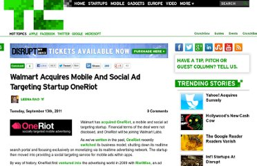 http://techcrunch.com/2011/09/13/walmart-acquires-mobile-and-social-ad-targeting-startup-oneriot/